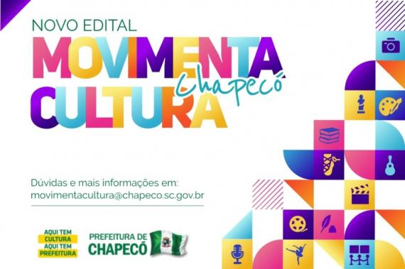 Lançado o edital cultural Movimenta Chapecó